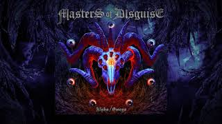 """MASTERS OF DISGUISE """"Alpha / Omega"""" album trailer"""