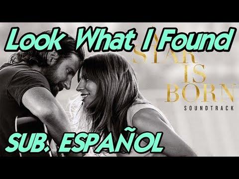 Lady Gaga - Look What I Found Sub. Español