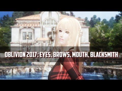Oblivion 2017 | Mod Showcase: OCOv2 Brows, Eyes, Mouth, Blacksmith