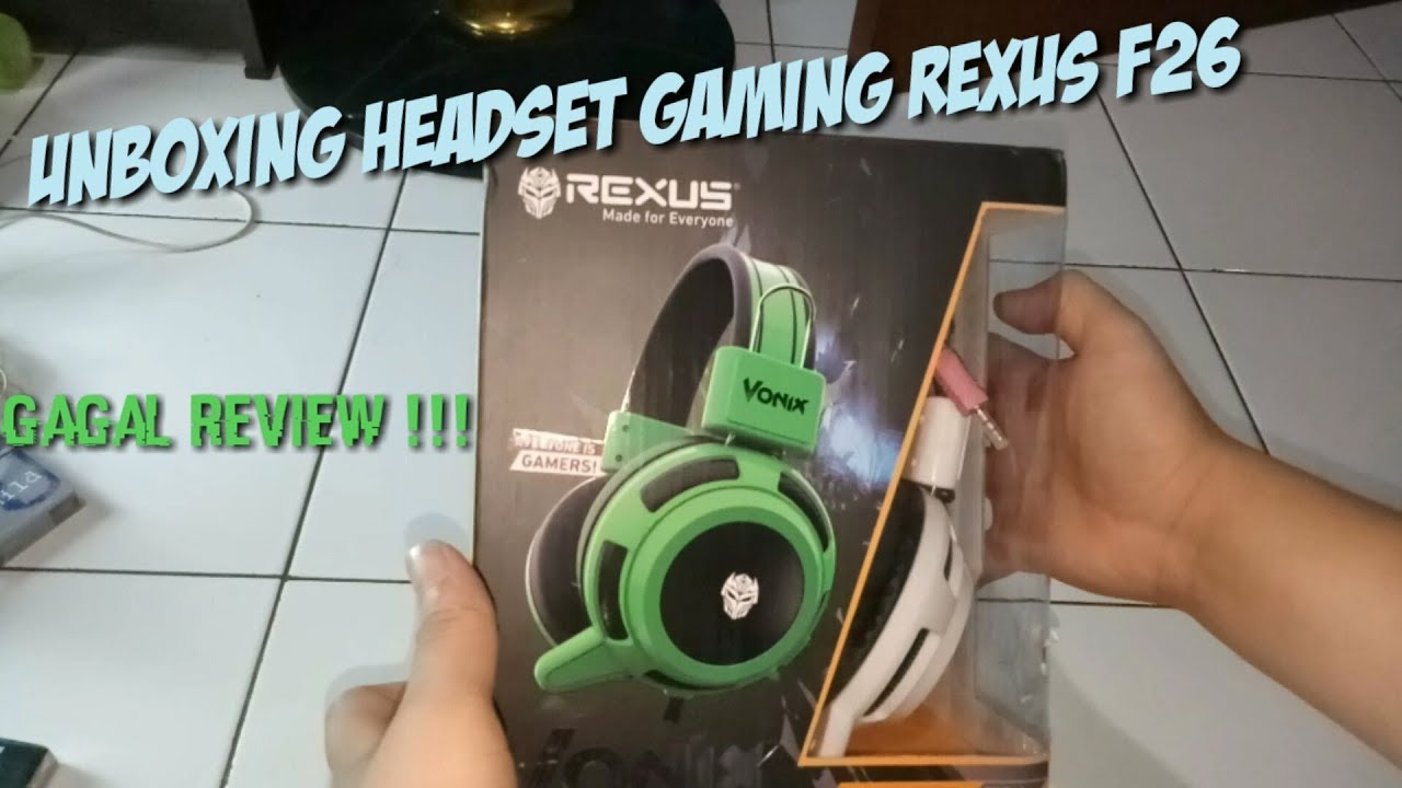 Rexus Headset Gaming Vonix F26 F 26 Headphone Head Set Eaphone Hitam Unboxing Review Gagal
