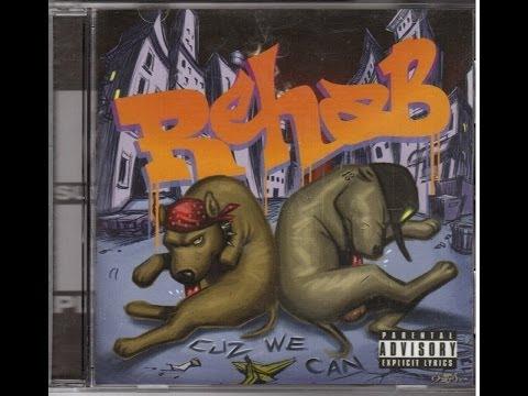 Rehab - Cuz We Can (FULL ALBUM)