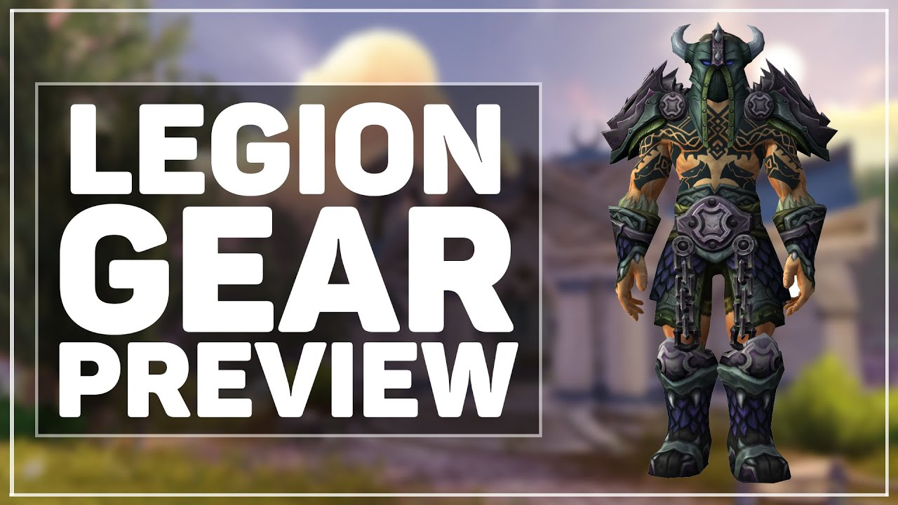 WoW Legion: New Gear Preview & Impressions! - YouTube