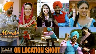Mindo Taseeldarni   OnLocation Shoot   Karamjit, Kavita, Rajvir Jawanda   DAAH Films