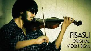 Pisasu - Best Violin Background Music