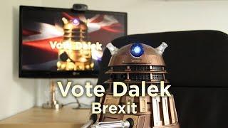 Vote Dalek - Brexit