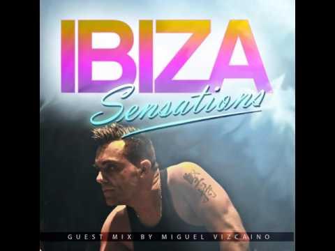 Ibiza Sensations 79 Guest mix by Miguel Vizcaino
