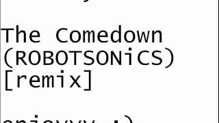 DJ BooyahBucket- The Comedown BMTH (ROBOTSONiCS remix) [remix]