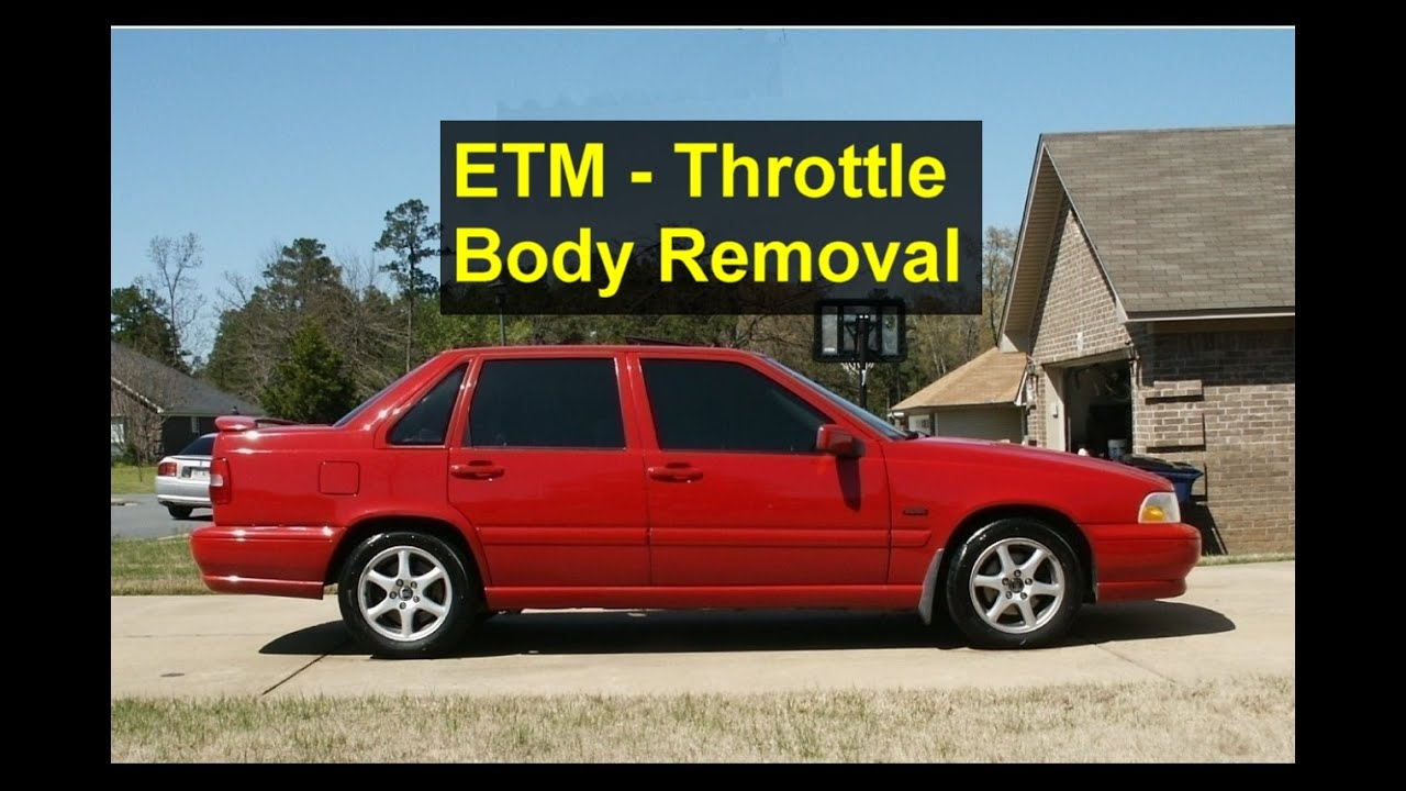 How To Remove An Etm Throttle Body From A Turbo Volvo S70 V70 Etc 2003 Wiring Harness Votd