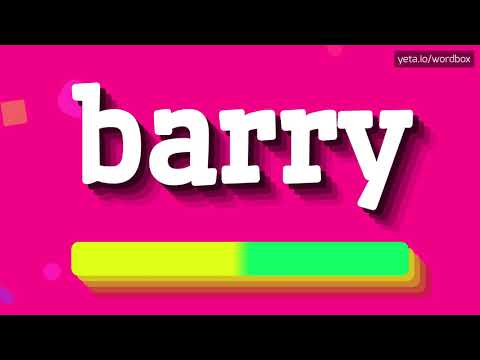 HOW PRONOUNCE BARRY! (BEST QUALITY VOICES)