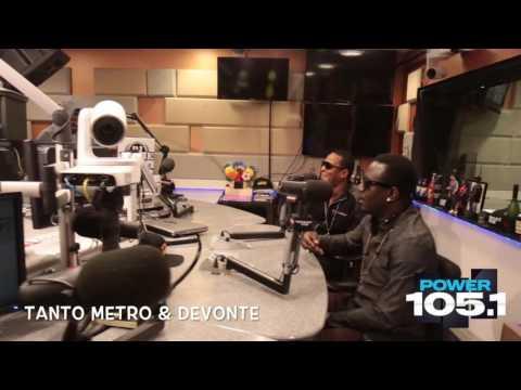 Tanto Metro & Devonte Interview with DJ Norie on Power 105.1