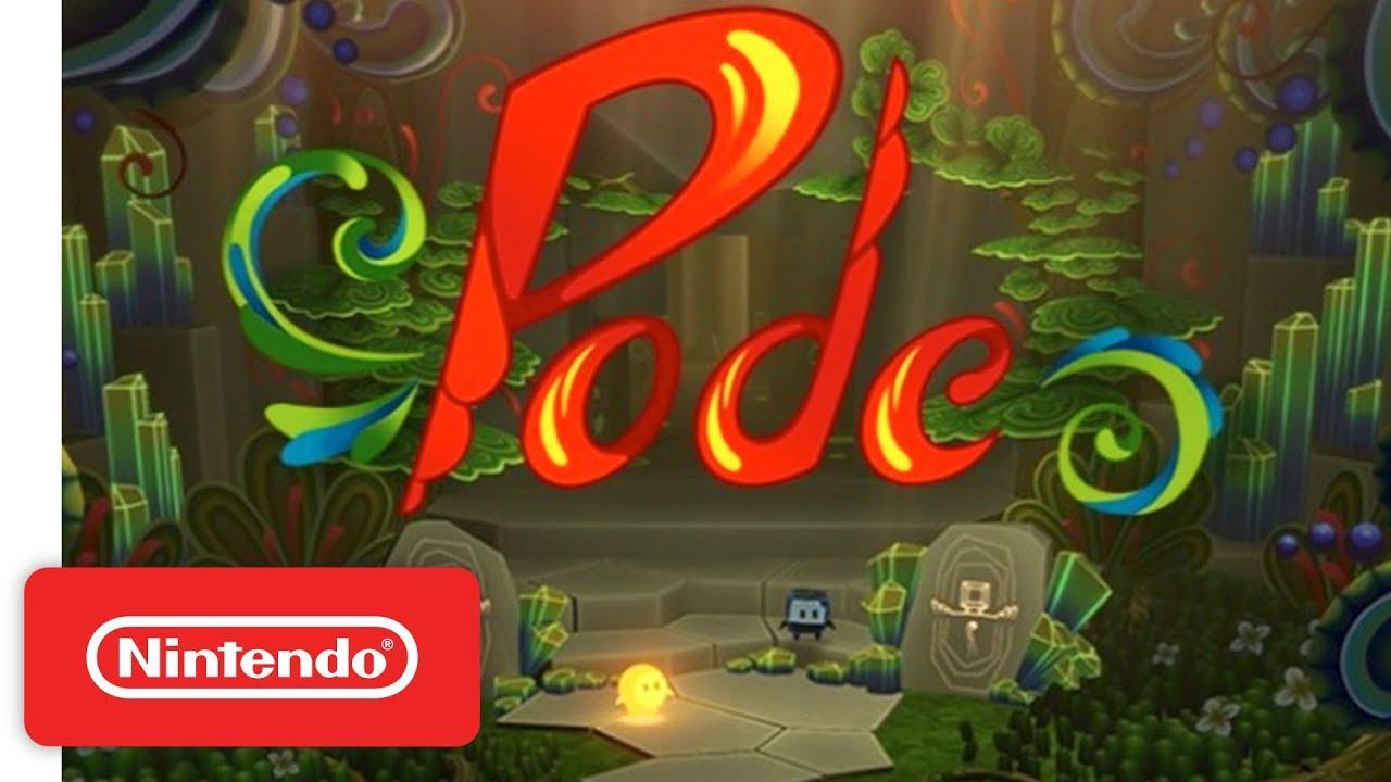 Pode Launch Trailer - Nintendo Switch