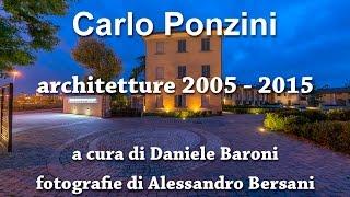 Carlo Ponzini - architetture 2005 - 2015