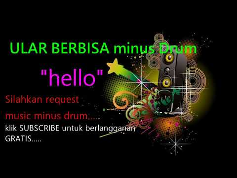 HELLO ULAR BERBISA NO DRUM (lagu Indonesia Tanpa Drum) GRATIS DOWNLOAD