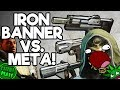 Using Only Iron Banner Loot in Matches! | Funny Destiny 2 Iron Banner Gameplay