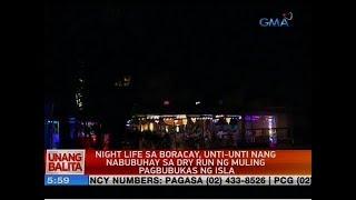 UB: Night life sa Boracay, unti-unti nang nabubuhay sa dry run ng muling pagbubukas ng isla