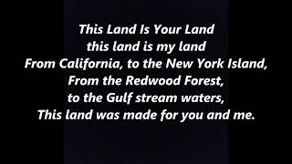 """""""this land is your land"""" lyrics were written by woody guthrie in 1940, based on a carter family tune called """"when the world's fire"""" words text cov..."""