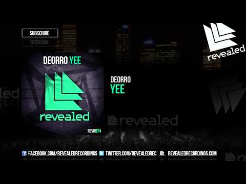 Deorro - Yee [OUT NOW!]