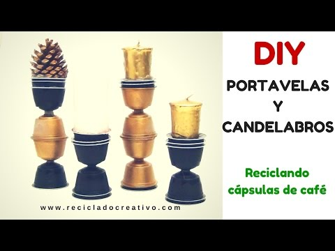 DIY Portavelas - Candelabros decorativos con cápsulas de café recicladas