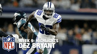 Dez Bryant Highlights (Week 9) | Eagles vs. Cowboys | NFL