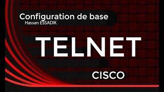 Configuration du protocole TELNET sur un routeur cisco | Darija