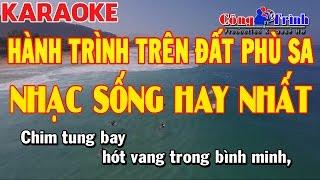 Karaoke | Hành Trình Trên Đất Phù Sa | Cha Cha Cha | Công Trình Karaoke | Keyboard Thanh Nhân Pa900