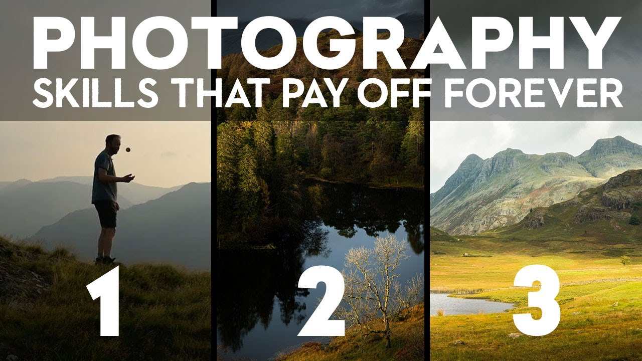 3 PHOTOGRAPHY SKILLS YOU SHOULD LEARN (and will pay off forever)