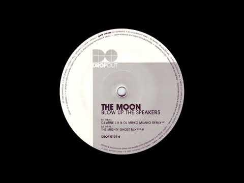 The Moon - Blow Up The Speakers (DJ Arne L II & DJ Mirko Milano Remix) [HQ]