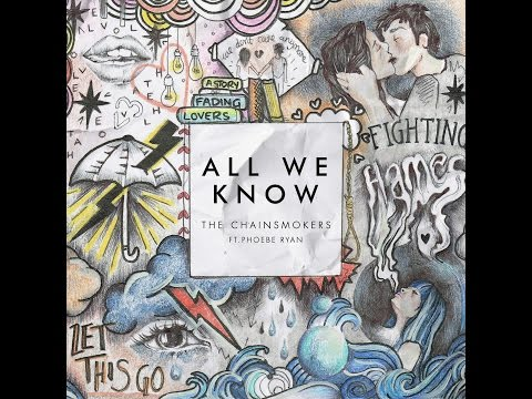 The Chainsmokers All We Know feat  Phoebe Ryan iTunes m4a Free download