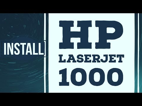 HOW TO DOWNLOAD AND INSTALL HP LASERJET 1000 PRINTER DRIVER ON WINDOWS 10, WINDOWS 7 AND WINDOWS 8