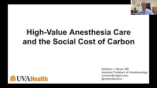 VCCA Webinar Series 2020.10.29 High-Value Anesthesia Care and the Social Cost of Carbon - Dr. Meyer