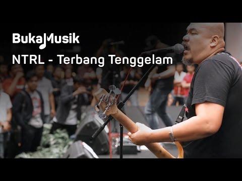 BukaMusik - NTRL - Terbang Tenggelam