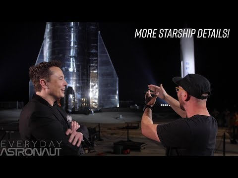 A conversation with Elon Musk about Starship - Everyday Astronaut