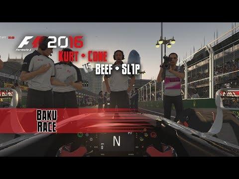 F1 2016 Multiplayer | Beef/Sl1P vs Kurt/Cone | Baku Race