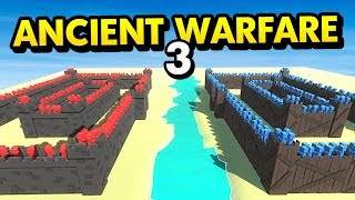 NEW CASTLE vs OLD CASTLE IN ANCIENT WARFARE 3 (Ancient Warfare 3 Funny Gameplay)