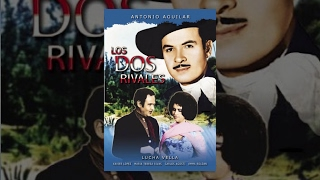 Video Antonio Aguilar: Los Dos Rivales - Pelicula Completa download MP3, 3GP, MP4, WEBM, AVI, FLV November 2017