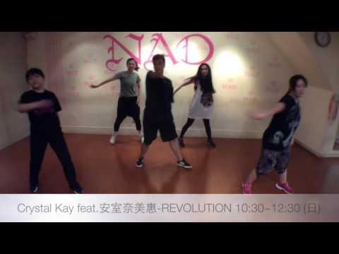 NAD / Crystal Kay feat.安室奈美惠-REVOLUTION 20160911