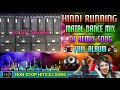 Hindi Old Nonstop Dj Song 2019 || Hindi Running Matal Dance Mix 2019 || Dj Sp Sagar