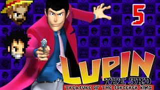 3G1U Lupin the 3rd: Treasure of the Sorcerer King, Part 5: Old School Problem Solving