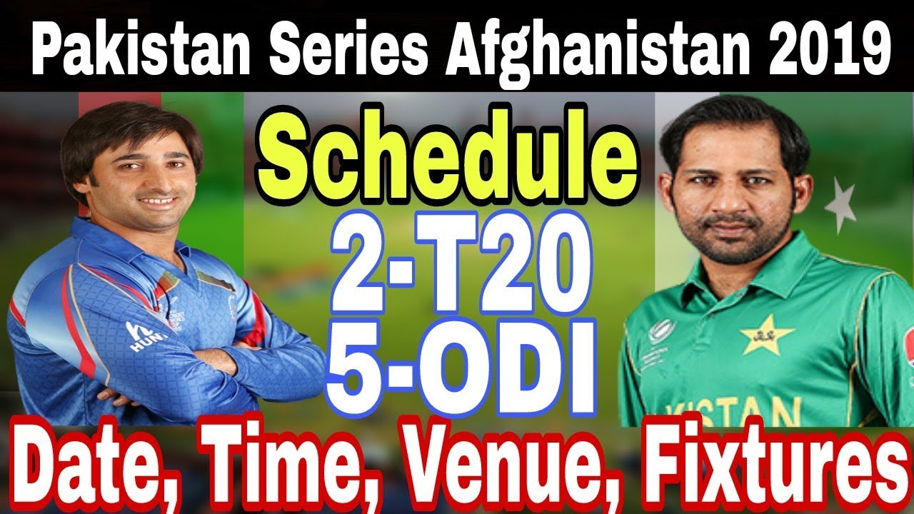 Afghanistan Tour Of Pakistan 2019 Complete Schedule,Venue And Fixture _Talib Sports