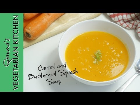 How to make Carrot and Butternut Squash Soup  | Vegetarian Recipe