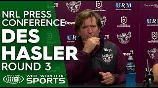 NRL Press Conference: Des Hasler - Round 3 | NRL on Nine