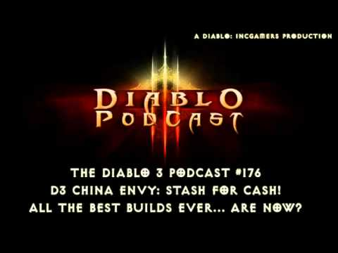 Diablo 3 Podcast #176: Chinese D3 Stash for Cash... Why Not Here?