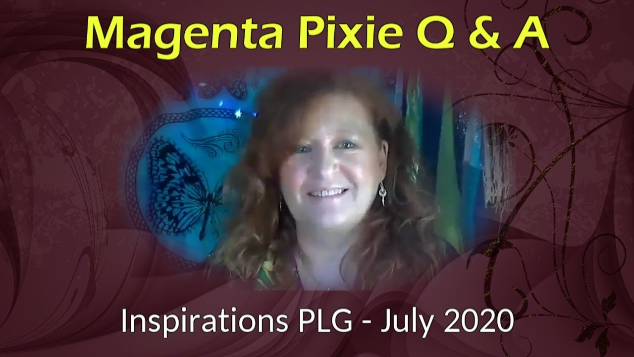 Magenta Pixie Q & A - Inspirations PLG - July 2020