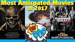 The Most Anticipated Movies of 2017 | DIS POP...