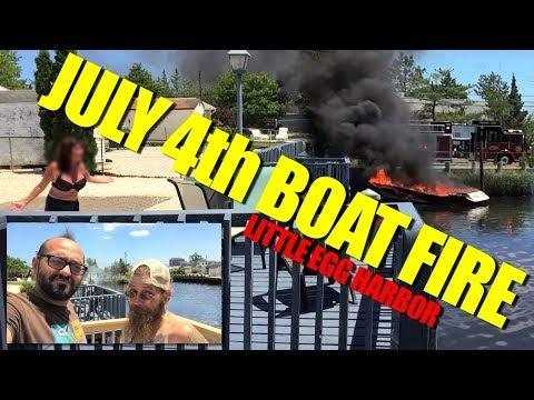 JULY 4TH BOAT FIRE in Little Egg Harbor Vlog#2