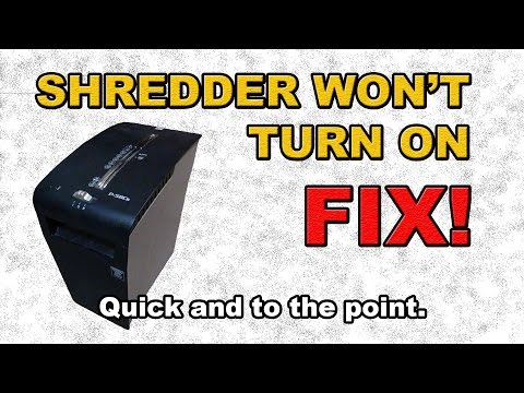 Shredder wont turn on FIX!