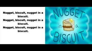 nugget in a biscuit lyrics