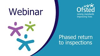 Webinar - phased return to inspections