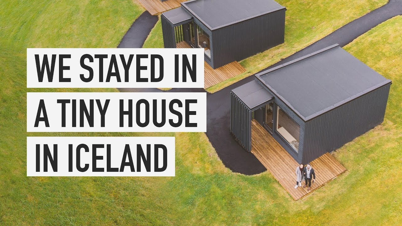 A Tiny House Tour In Iceland Youtube