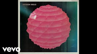 Broken Bells - The High Road (Audio)